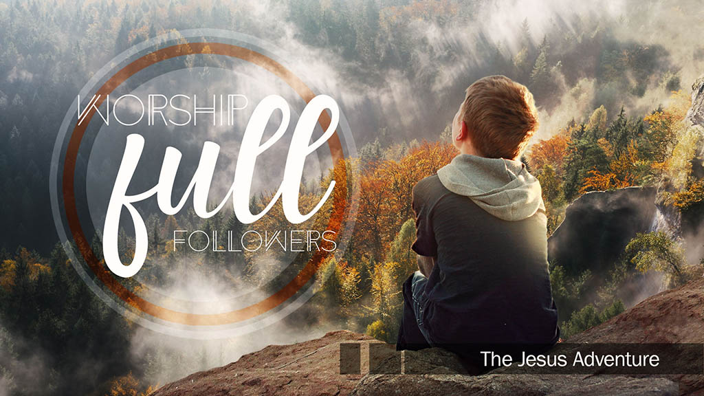 Worship FULL Followers
